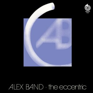 Alex Band - The Eccentric (CD)