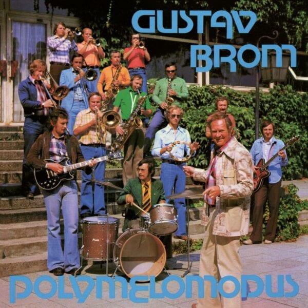 Gustav Brom Orchestra – Polymelomodus (CD)