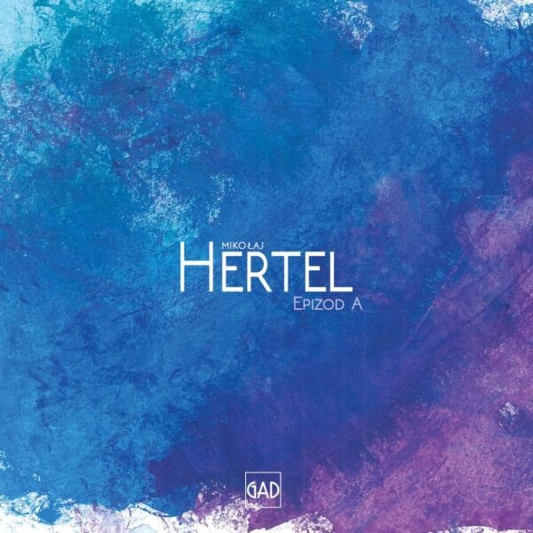 Mikołaj Hertel – Epizod A (CD)