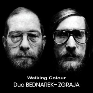 Duo Bednarek-Zgraja - Walking Colour (CD)
