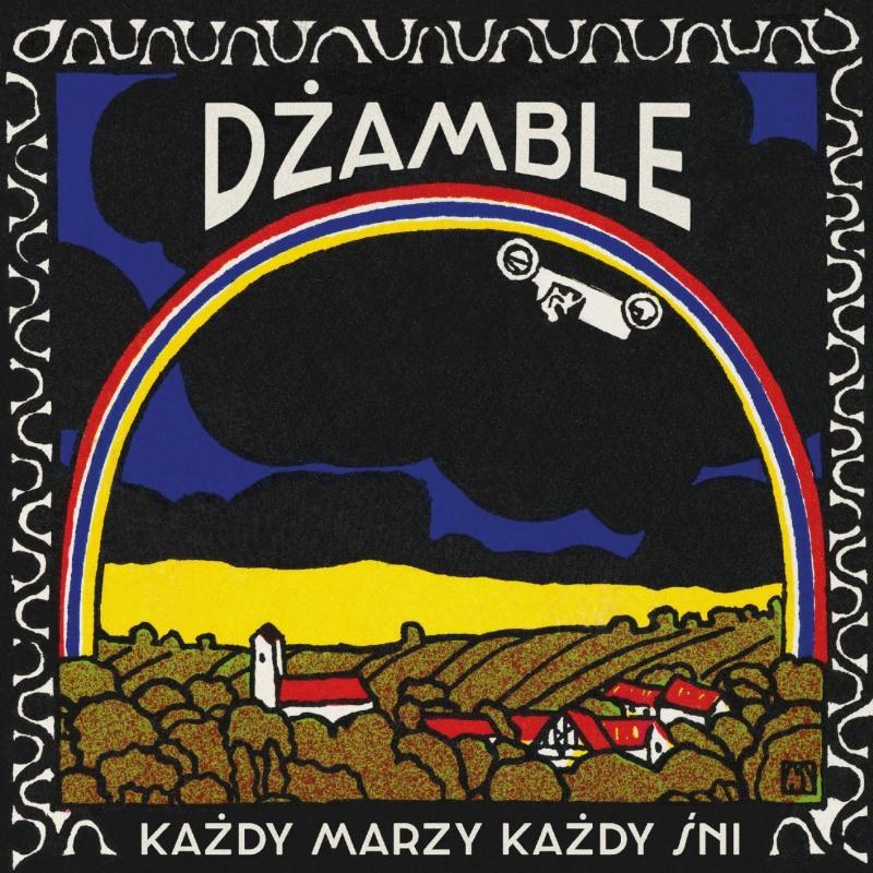 Dżamble - Każdy marzy, każdy śni (CD)