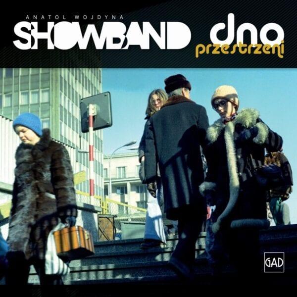 Show Band - Dno przestrzeni (CD)