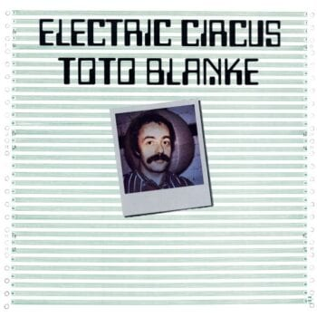 Toto Blanke - Electric Circus (CD)