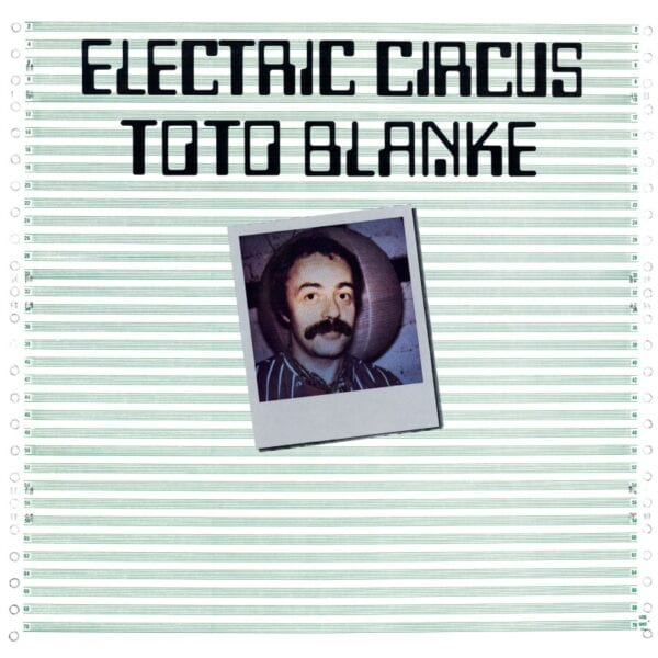 Toto Blanke – Electric Circus (CD)