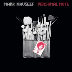 Mark Nauseef - Personal Note (CD)