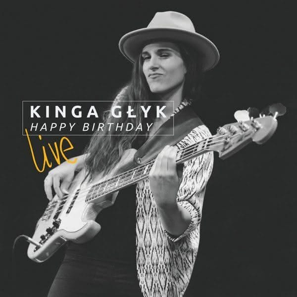 Kinga Głyk - Happy Birthday Live (CD)