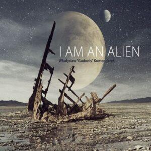 Władysław Komendarek - I am an Alien (CD)