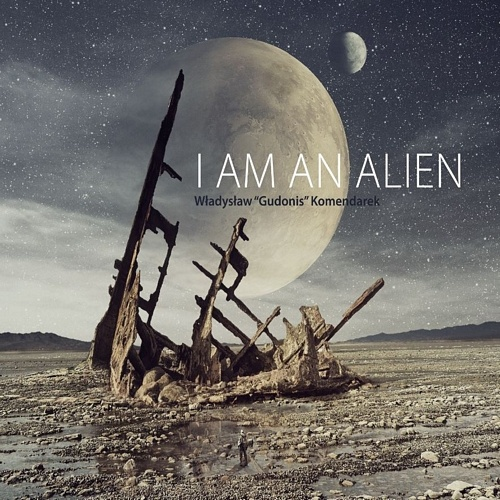 Władysław Komendarek – I am an Alien (CD)