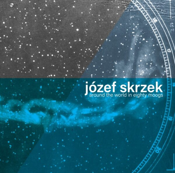 Józef Skrzek – Around the World in Eighty Moogs (CD)