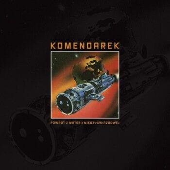 Władysław Komendarek – Powrót z materii międzygwiazdowej (CD)