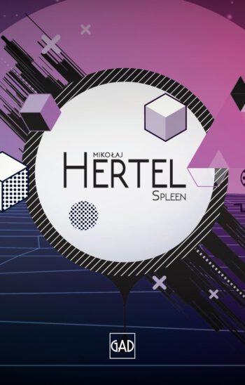 Mikołaj Hertel - Spleen (MC)