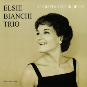Elsie Bianchi Trio - At Chateau Fleur De Lis (CD)