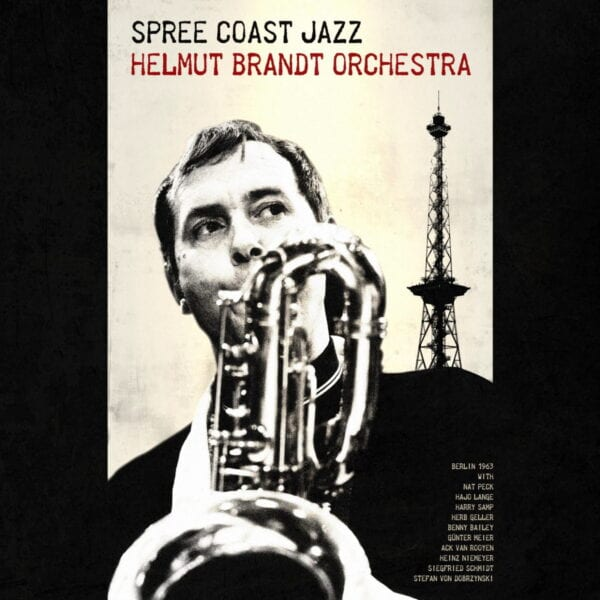 Helmut Brandt Orchestra – Spree Coast Jazz (CD)
