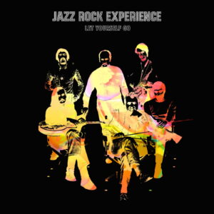 Jazz Rock Experience - Let Yourself Go (LP)