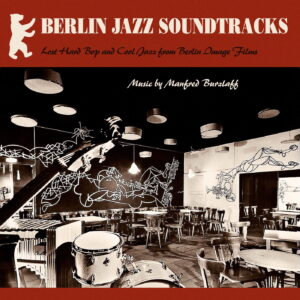 Manfred Burzlaff - Berlin Jazz Soundtracks (LP)