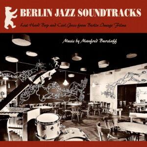Manfred Burzlaff - Berlin Jazz Soundtracks (LP)