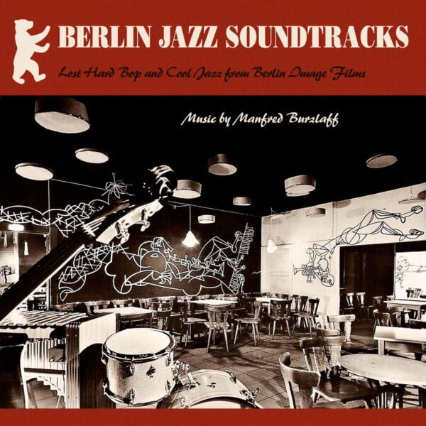Manfred Burzlaff – Berlin Jazz Soundtracks (LP)