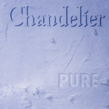 Chandelier - Pure (2CD)
