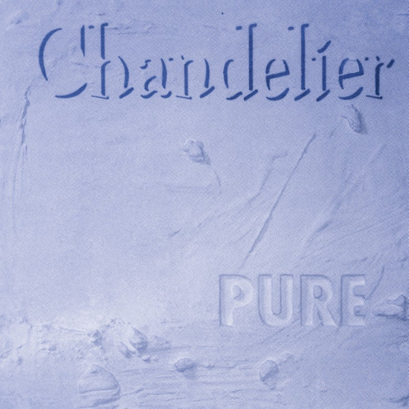 Chandelier - Pure (2CD)