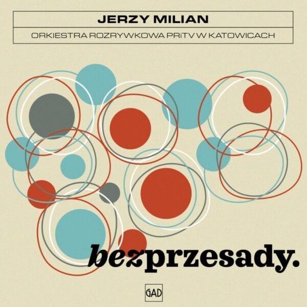 Jerzy Milian / Orkiestra Rozrywkowa PRiTV w Katowicach - Bez przesady (CD)
