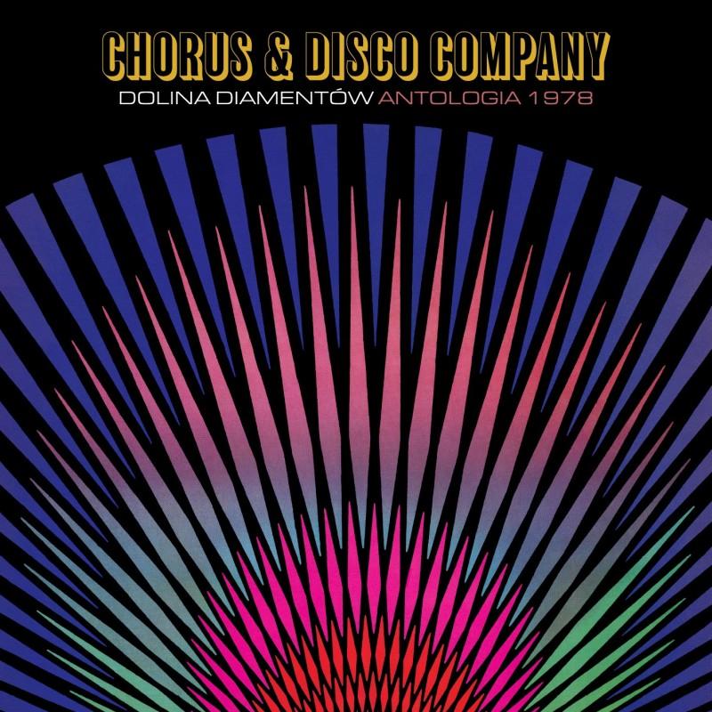 Chorus & Disco Company - Dolina diamentów. Antologia 1978 (CD)