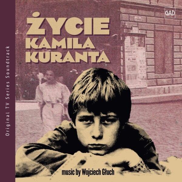 Wojciech Głuch - Życie Kamila Kuranta (CD)