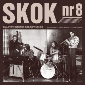 Kwartet Wojciecha Gogolewskiego - Skok nr 8 (CD)