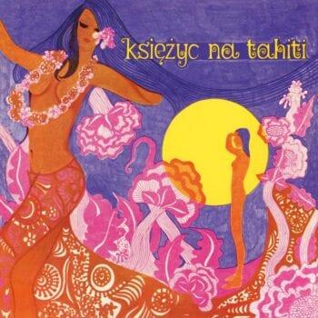 Zespół instrumentalny Marka Sewena - Księżyc na Tahiti (CD)