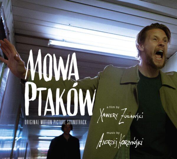 Andrzej Korzyński - Mowa ptaków (OST, CD, wersja digipack)