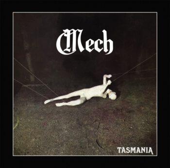 Mech - Tasmania (CD)