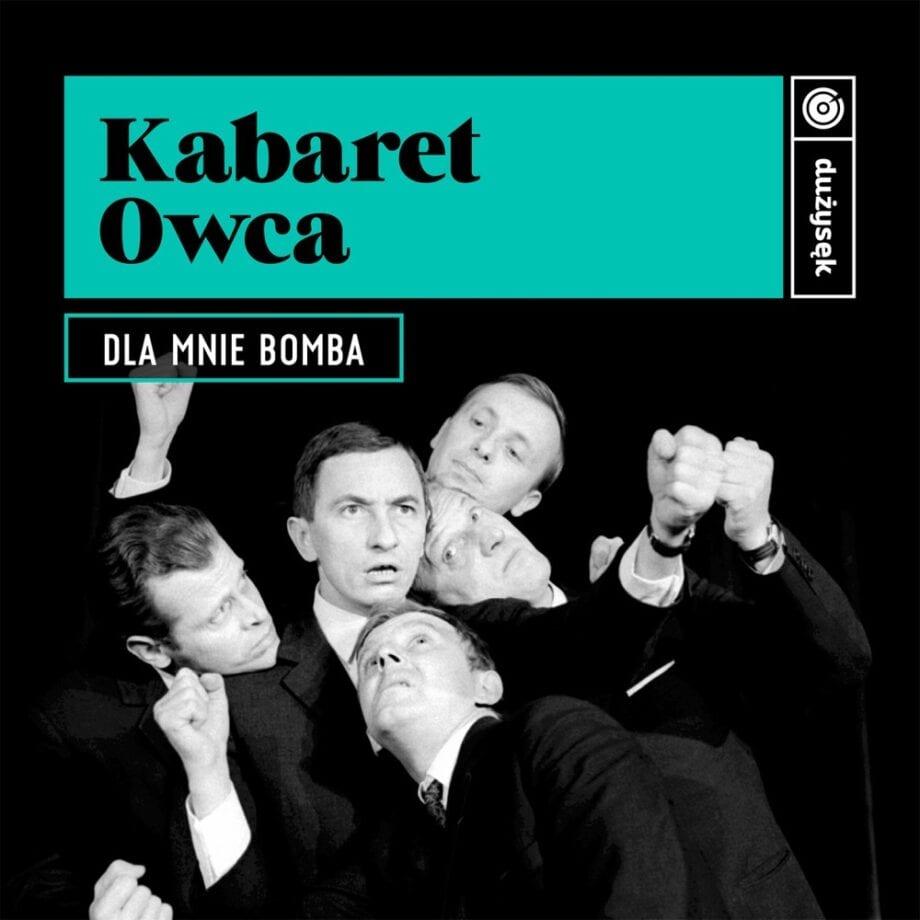 Kabaret Owca - Dla mnie bomba (CD)