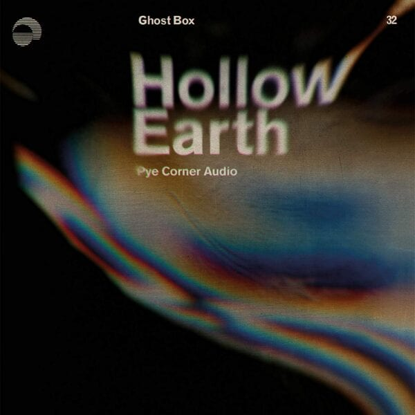 Pye Corner Audio - Hollow Earth (LP)