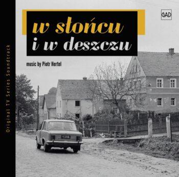 Piotr Hertel - W słońcu i w deszczu (CD)