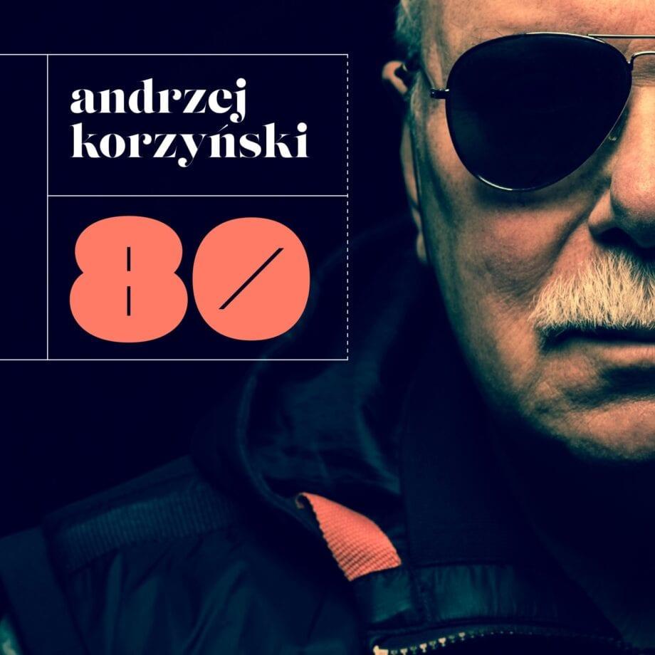Andrzej Korzyński - 80 (CD)