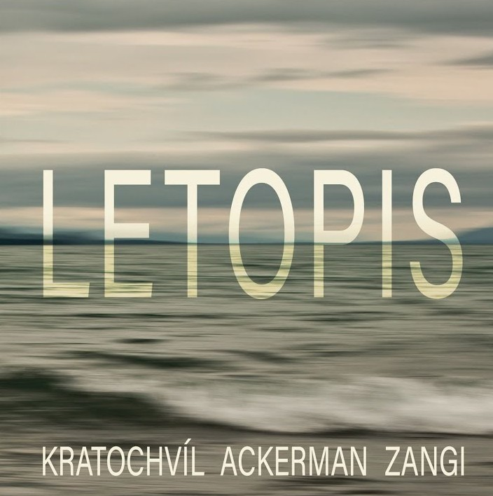 Kratochvíl / Ackerman / Musa Imran Zangi - Letopis (CD)