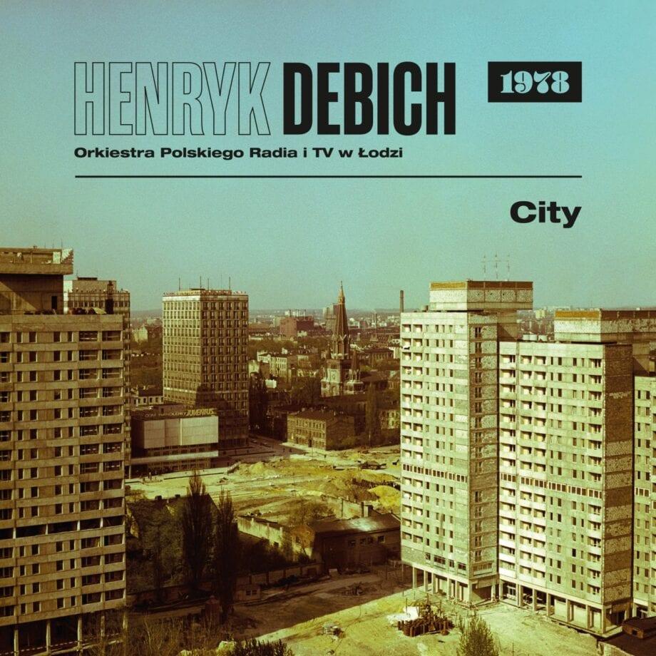 Henryk Debich / Orkiestra PRiTV Łódź - City (1978) (CD)