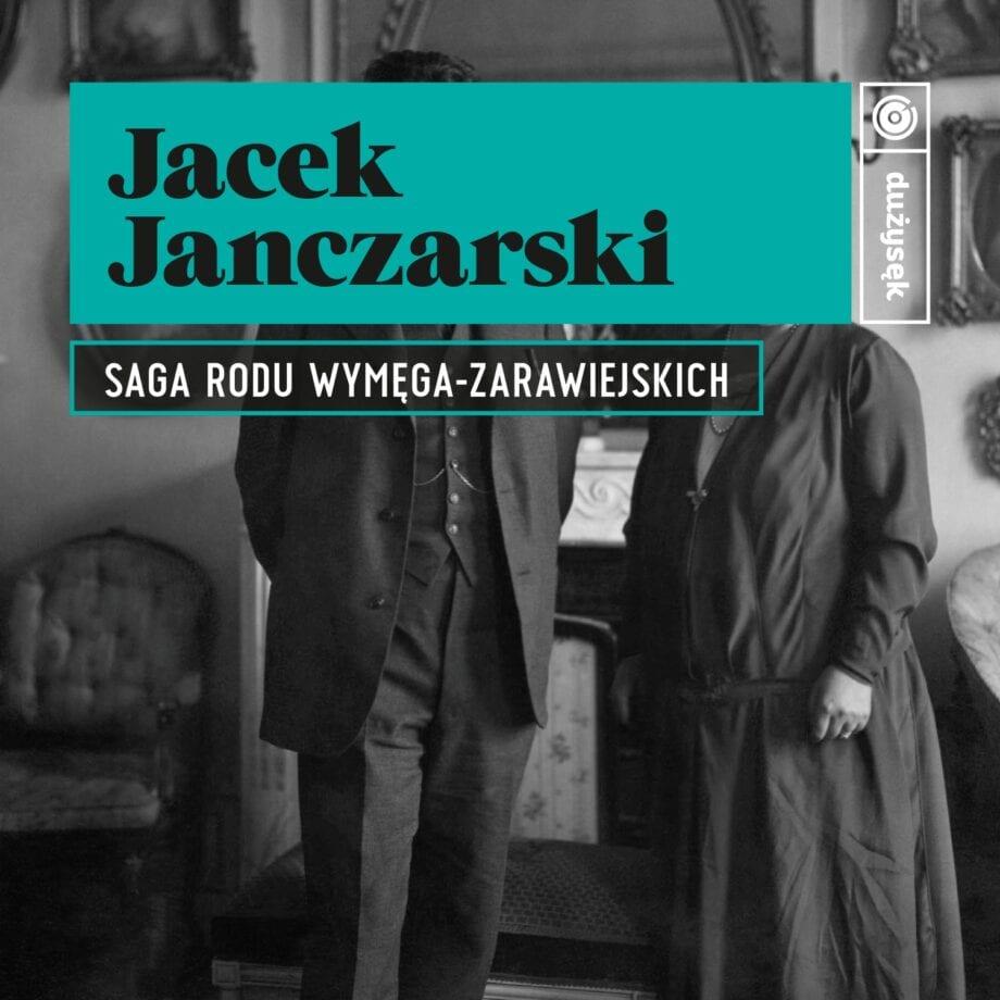 Jacek Janczarski - Saga Rodu Wymęga-Zarawiejskich (CD)