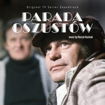 Henryk Kuźniak - Parada oszustów (CD)