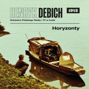 Henryk Debich / Orkiestra PRiTV Łódź - Horyzonty (1978) (CD)