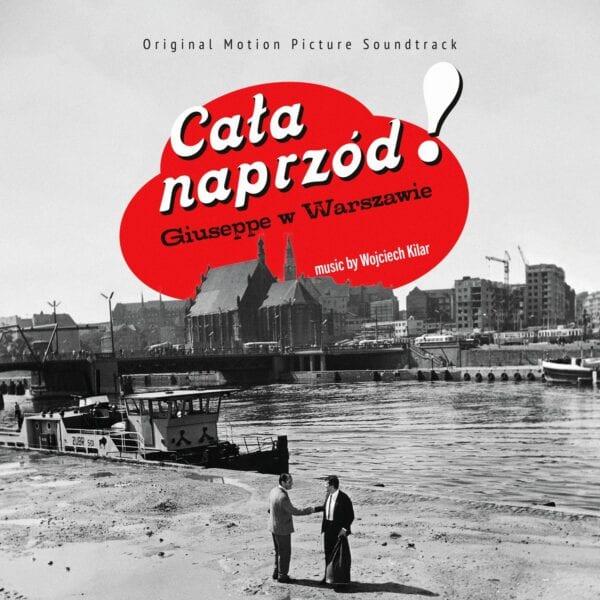 Wojciech Kilar - Cała naprzód / Giuseppe w Warszawie (CD)
