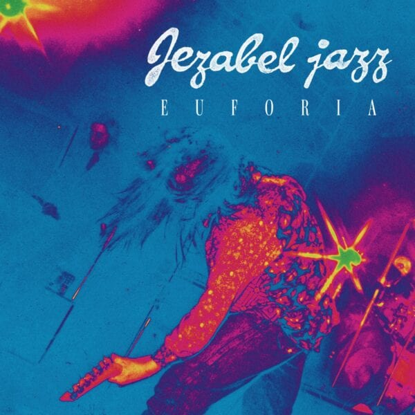 Jezabel Jazz - Euforia (2CD)