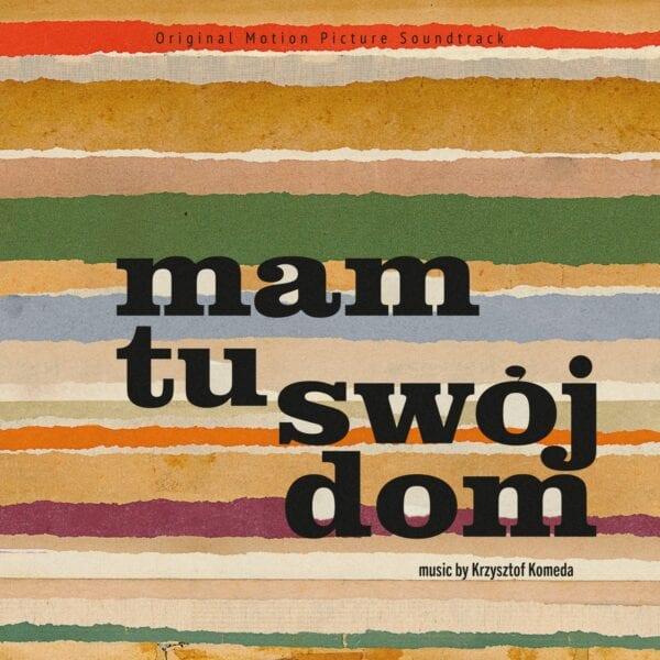 Krzysztof Komeda - Mam tu swój dom (CD)