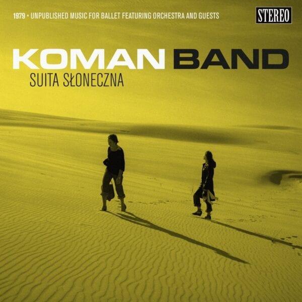Koman Band - Suita słoneczna (CD)