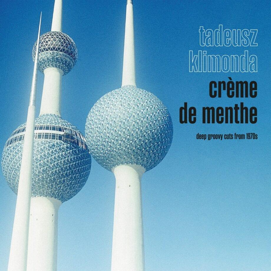 Tadeusz Klimonda - Crème de menthe (LP)