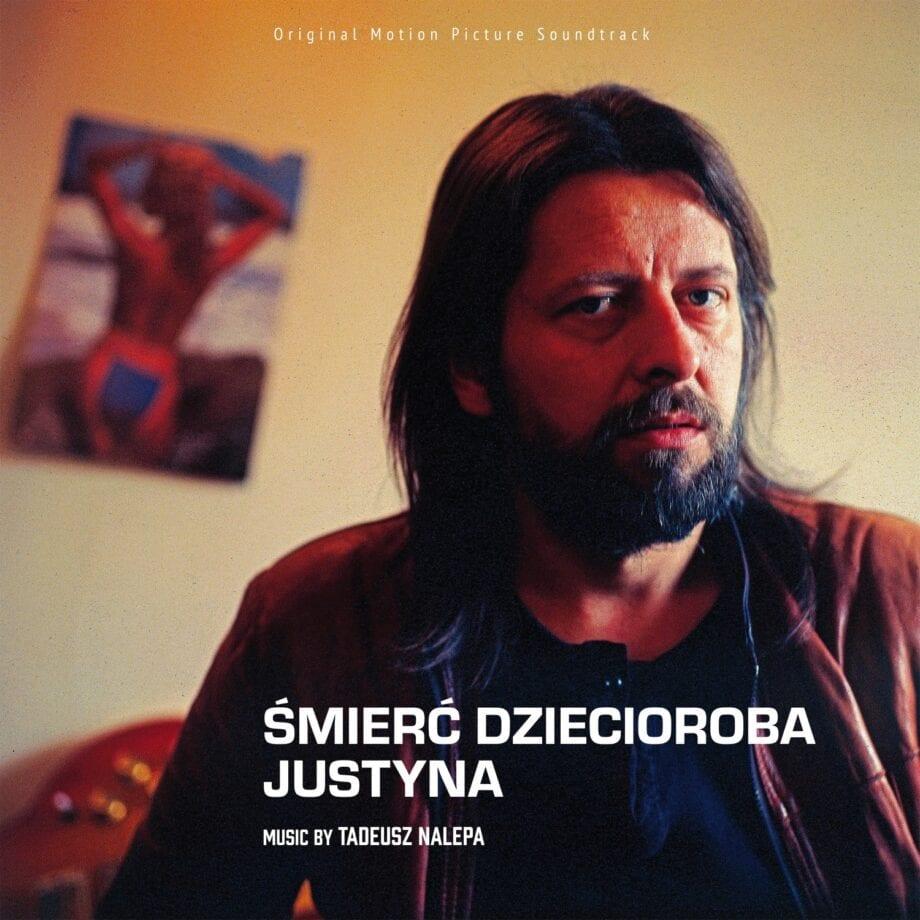Tadeusz Nalepa - Śmierć dziecioroba / Justyna (LP)