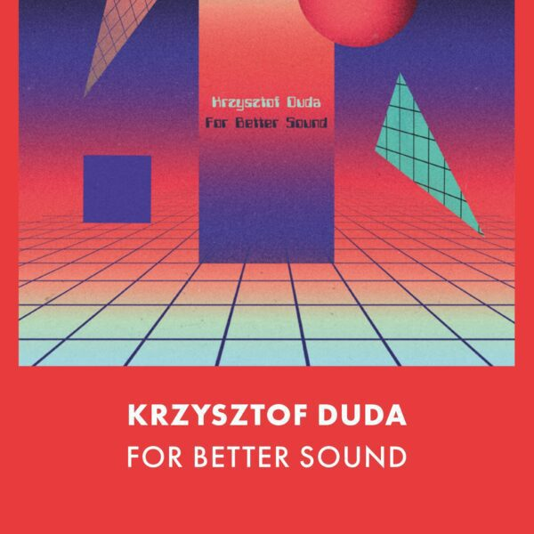 Krzysztof Duda - For Better Sound (MC)