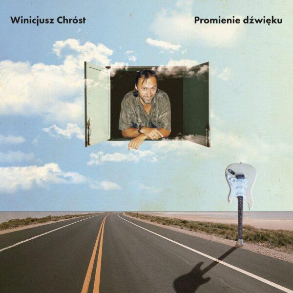 Winicjusz Chróst - Promienie dźwięku (CD)