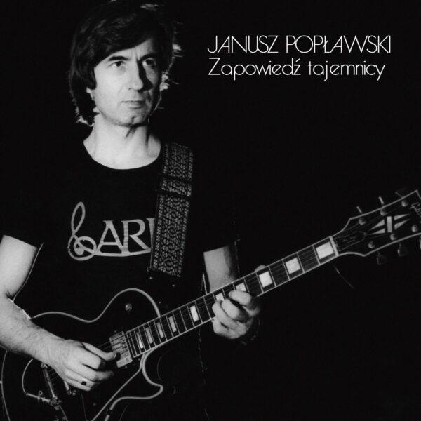 Janusz Popławski - Zapowiedź tajemnicy (CD)