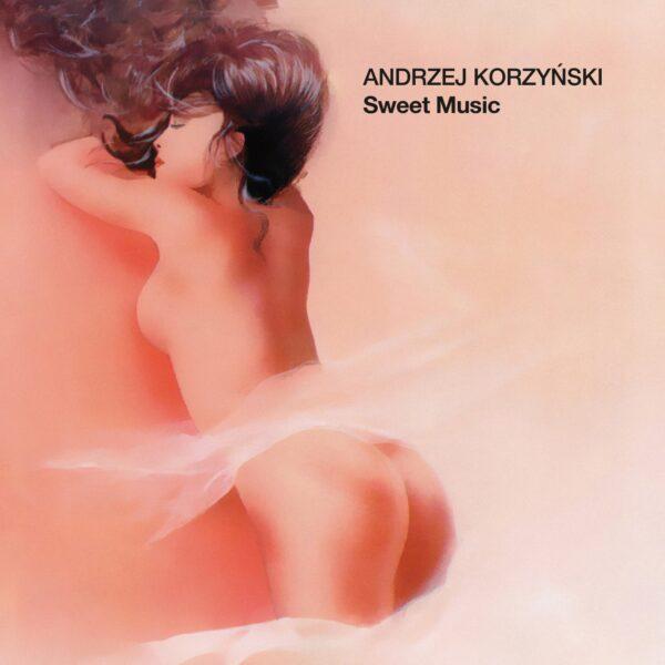 Andrzej Korzyński - Sweet Music (CD)